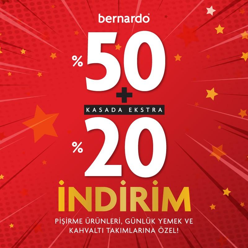 Bernardo'da kampanya zamanı!
