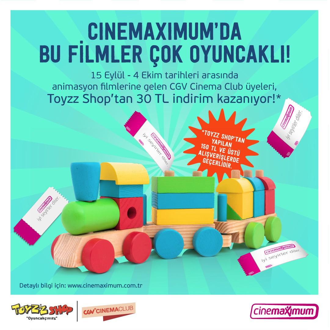 Cinemaximum'da 15 Eylül - 4 Ekim tarihleri arasında gelen CGV Cinema Club üyeleri, Toyzz Shop'tan 30 Tal indirim kazanıyor.
