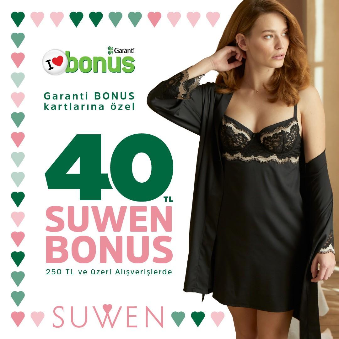 Garanti Bonus kartlarına özel 40 TL Suwen bonus!