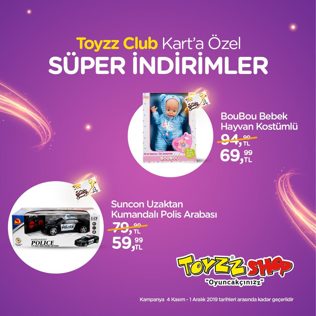 Toyzz Club Kart'a özel süper indirimler!