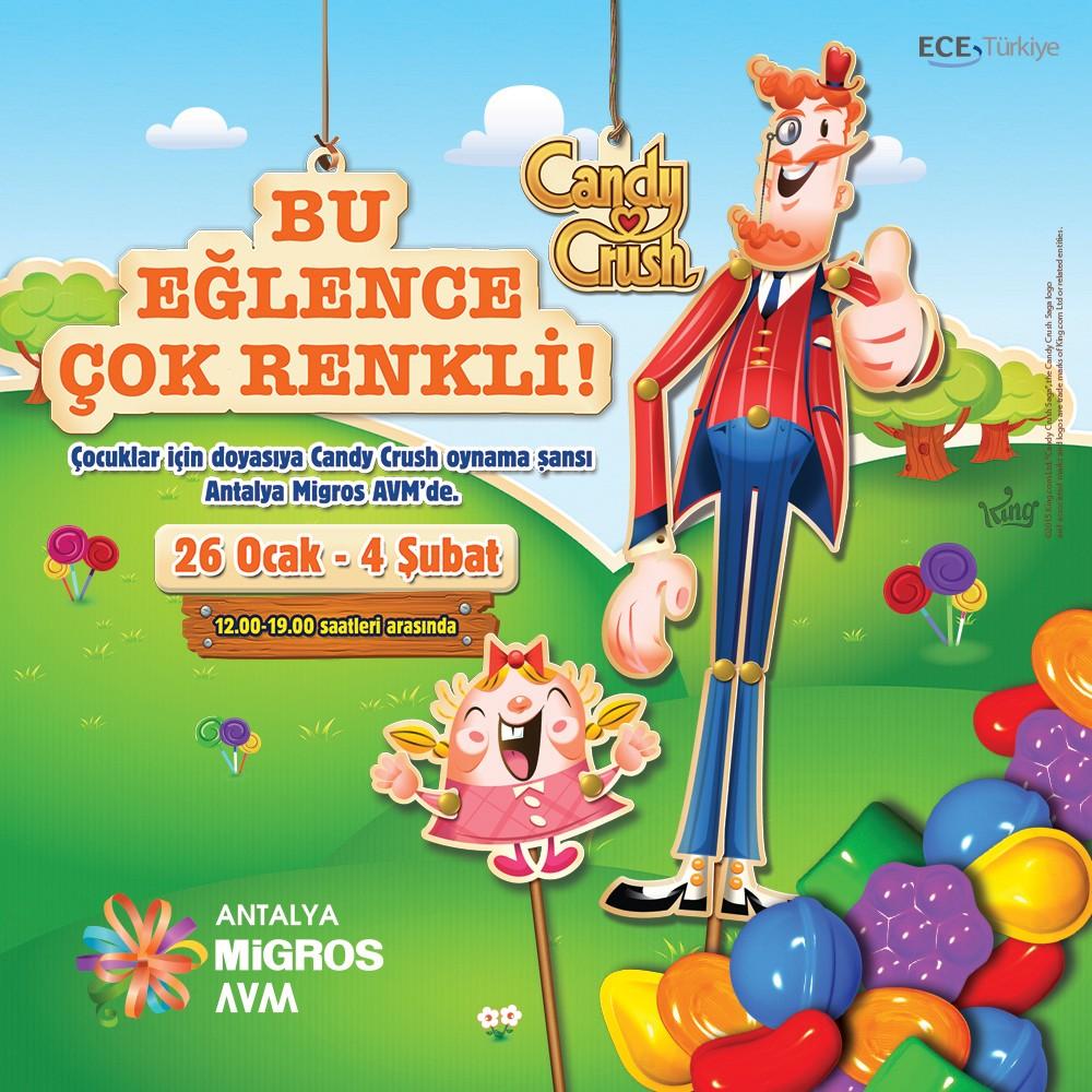 26 Ocak – 4 Şubat tarihleri arasında çocuklar için doyasıya #CandyCrush oynama şansı #AntalyaMigros AVM'de!