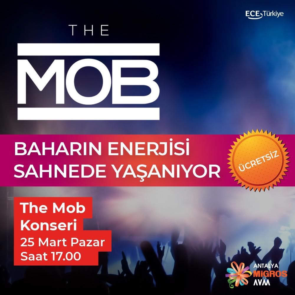 Baharın Enerjisi Sahnede Yaşanıyor! The MOB konseri 25 Mart Pazar, saat 17.00'da #AntalyaMigros AVM'de! Konser ücretsizdir. Tüm ziyaretçilerimiz davetlidir!