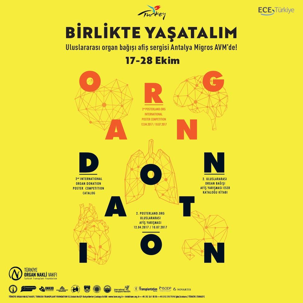 Birlikte Yaşatalım. Uluslararası Organ Bağışı Afiş Sergisi 17-28 Ekim tarihleri arasında Antalya Migros AVM'de!