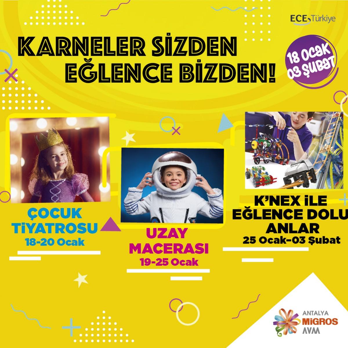 Karneler sizden eğlence bizden! 18 Ocak - 03 Şubat tarihleri arası ister Çocuk Tiyatrosu, ister Uzay Macerası, ister K'Nex ile Eğlence Dolu Anlar! #SömestrTatili programınız #AntalyaMigros AVM'de!