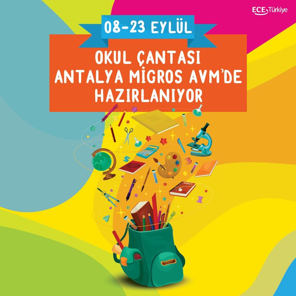 Okul Çantası Antalya Migros AVM'de hazırlanıyor!