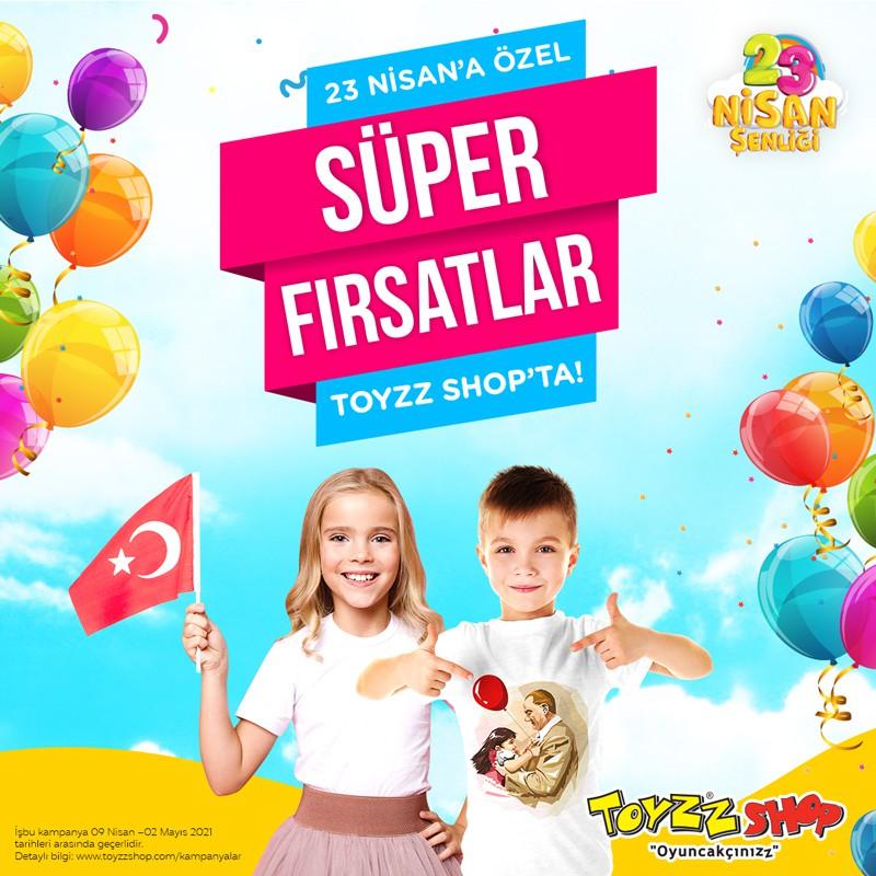 23 Nisan'a Özel Süper Fırsatlar Toyzz Shop'ta